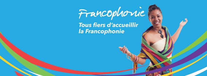 XVIe Sommet de la francophonie : Culturellement votre.