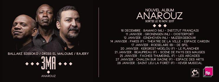 Dates de la tournée de promotion d'Anarouz de 3MA.